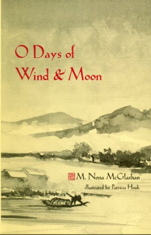 O Days Of Wind And Moon