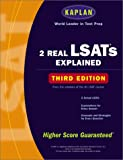 Kaplan 2 Real LSATs Explained: Third Edition