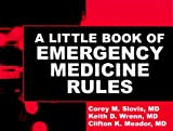 img - for A Little Book of Emergency Medicine Rules, 1e book / textbook / text book