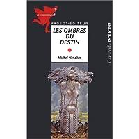 OMBRES DU DESTIN (LES)