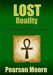 LOST Reality: The Sideways World of Season Six