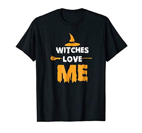 Witches Love Me Funny Low Budget Costume Halloween T-Shirt ()