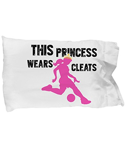 Funny Novelty Gift For Soccer Player This Princess Wears Cleats Best Soccer, Player, Fan, Girl, Princess Pillow Case by Best Cool Gift