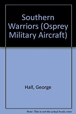Southern Warriors: Defenders of the Mississippi Delta (Osprey Military Aircraft)