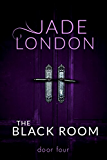 The Black Room: Door Four (An Erotic Romance)