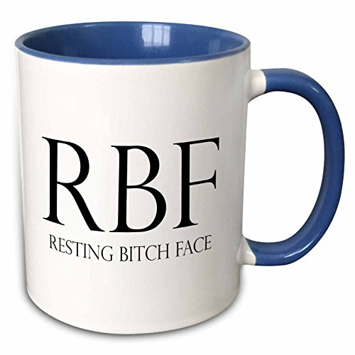 3dRose 234649_6 Rbf Resting Bitch Face Mug 11 oz Blue (Best Resting Bitch Face)