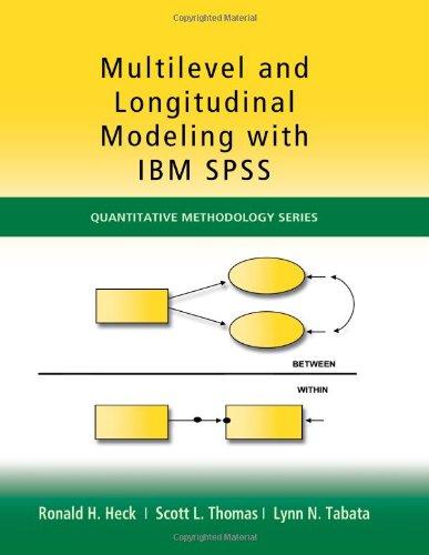 Multilevel and Longitudinal Modeling with IBM SPSS...