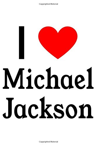 I Love Michael Jackson: Michael Jackson Designer Notebook ebook