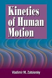 Kinetics of Human Motion: