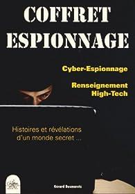 Coffret espionnage 2 volumes : Cyber-espionnage ; Le renseignement high-tech par Gérard Desmaretz