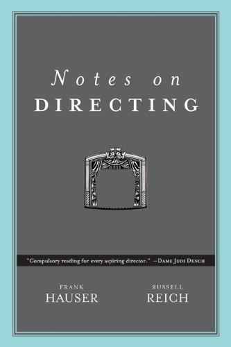 Pdf Entertainment Notes on Directing: 130 Lessons in Leadership from the Director's Chair