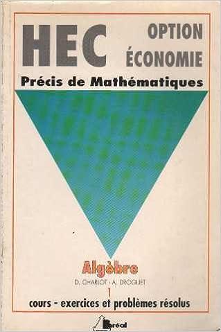 En ligne téléchargement gratuit HEC option économie, Précis de mathématiques : Algèbre pdf epub