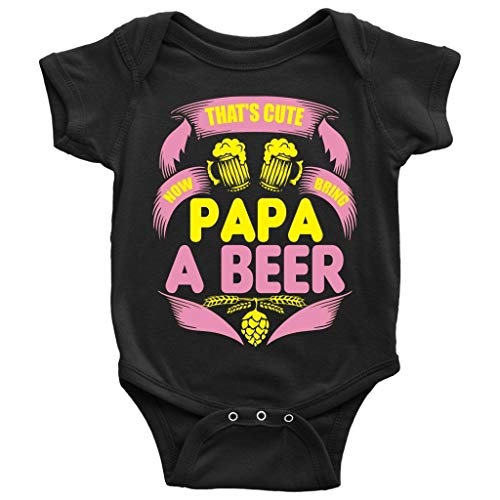 That's Cute Baby Bodysuit, Now Bring Papa A Beer Baby Bodysuit (6M, Baby Bodysuit - Black) ()