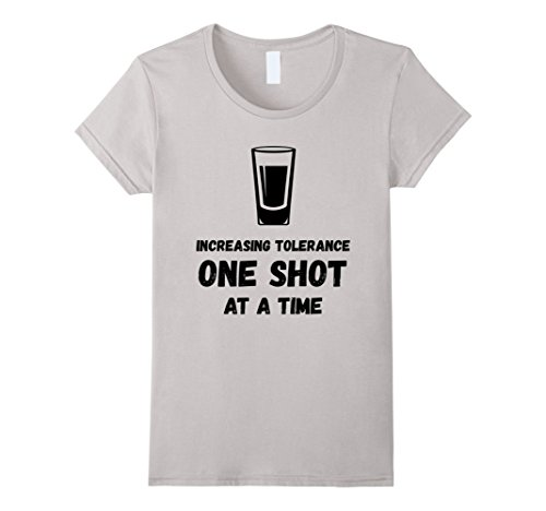 Price comparison product image Womens Alcohol Novelty Shirt Pun Merchandise One Shot At A Time Small Silver
