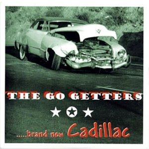 Go Getters Brand New Cadillac Amazon Com Music
