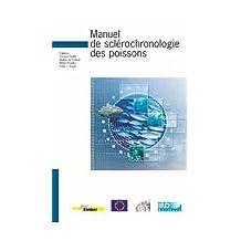 Manuel de Sclerochronologie des Poissons