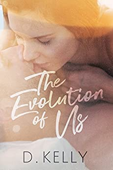 The Evolution of Us by [Kelly, D.]
