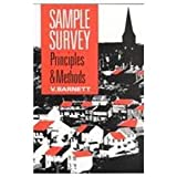 Sample Survey Principles and Methods, Barnett, Vic, 0340545534