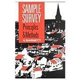 Sample Survey Principles and Methods, Barnett, Vic, 0340545534