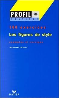 Les figures de style, 100 exercices par  Hatier