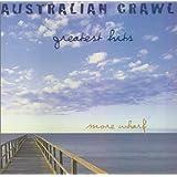 Australian Crawl - Greatest Hits (More Wharf)