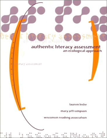 Authentic Literacy Assessment: An Ecological Approach