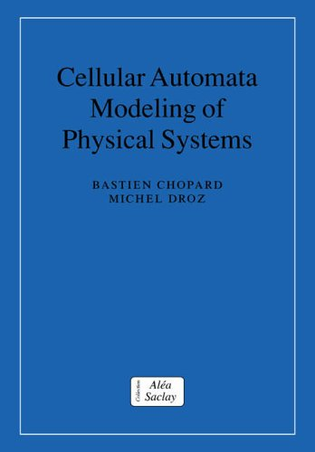 cellular-automata-modeling-of-physical-systems-collection-alea-saclay-monographs-and-texts-in-statis