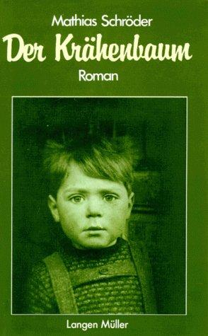 Der Krähenbaum. Roman