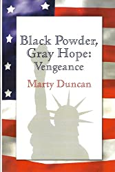 Black Powder, Gray Hope: Vengeance