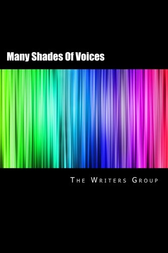 Many Shades Of Voices: The Writers Group Anthology 2017