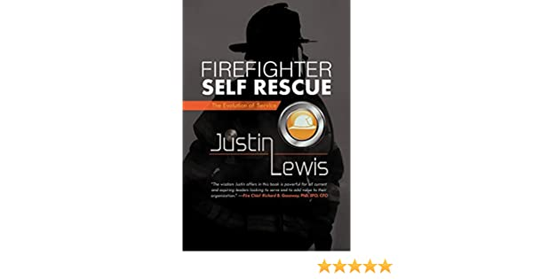Firefighter Self Rescue: The Evolution of Service