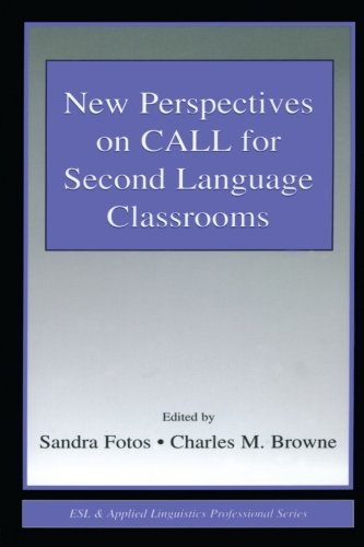New Perspectives on CALL for Second Language Classrooms (ESL & Applied Linguistics Professional Series) by Routledge