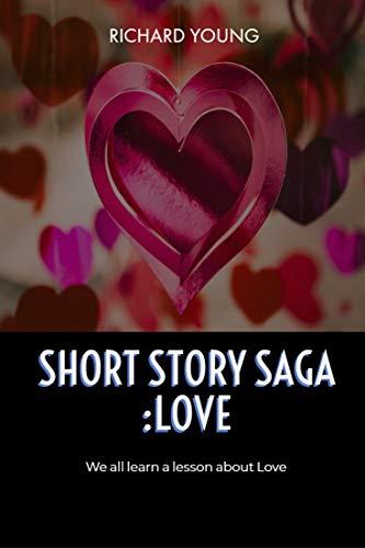 Short Story Saga: Love