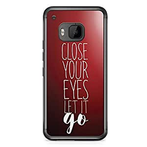 Inspirational HTC One M9 Transparent Edge Case - Close your eyes Let it Go