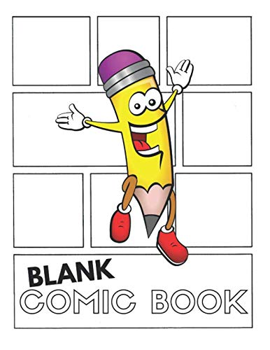 Blank Comic Book: (Create Your Own Awesome Comic Book) Great For Both Kids & Adults To Draw Comics: Large Notepad and Sketchbook -