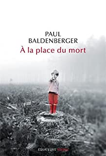 A la place du mort, Baldenberger, Paul