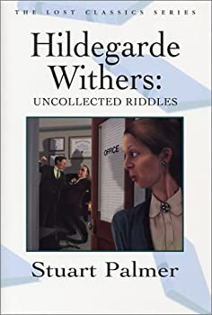 Hildegarde Withers: Uncollected Riddles (Crippen & Landau Lost Classics) 1885941854 Book Cover