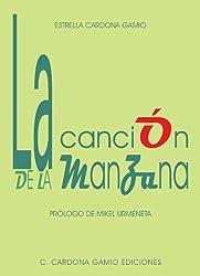 La canción de la manzana (Spanish Edition)