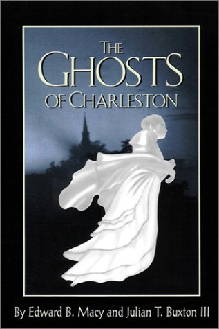 The Ghosts of Charleston - Macys In Nc