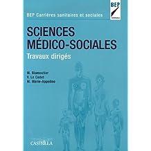 Sciences Médico-Sociales BEP Carrières sanitaires et sociales : Travaux dirigés