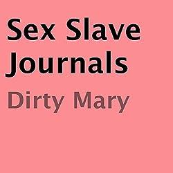 Sex Slave Journals