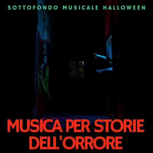 Canzone Per Halloween (Musica per storie dell'orrore: Canzoni per notte di racconti del terrore, sottofondo musicale)