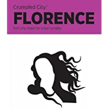 Crumpled City Map-Florence (Crumpled City Maps)