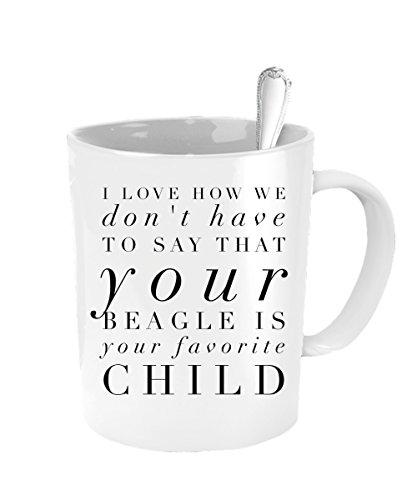 Beagle Mug - Favorite Child Mug - Inexpensive Mothers Day - Definition Boss Pit