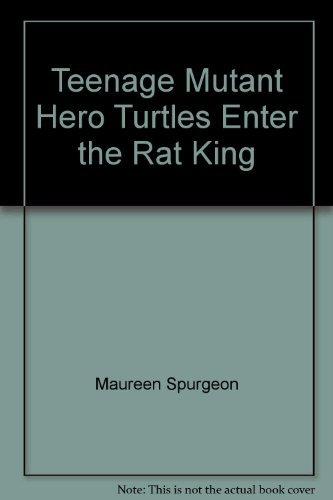 Enter : The Rat King (Teenage Mutant Hero Turtles - Ninja Turtles) (Bk. 3)