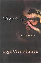 Tiger's Eye: a Memoir