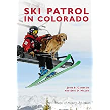 Ski Patrol in Colorado (Images of Modern America)