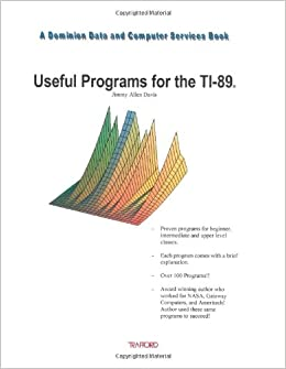 Useful programs for the ti 89 jimmy allen davis 9781553697817 useful programs for the ti 89 jimmy allen davis 9781553697817 amazon books fandeluxe Image collections