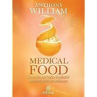 Medical Food: Warum Obst und Gemüse als Heilmittel potenter sind als jedes Medikament