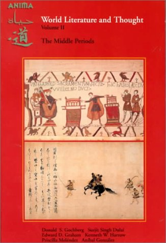 World Literature and Thought: The Middle Periods, Volume II